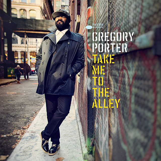 Gregory Porter : Take Me To The Alley