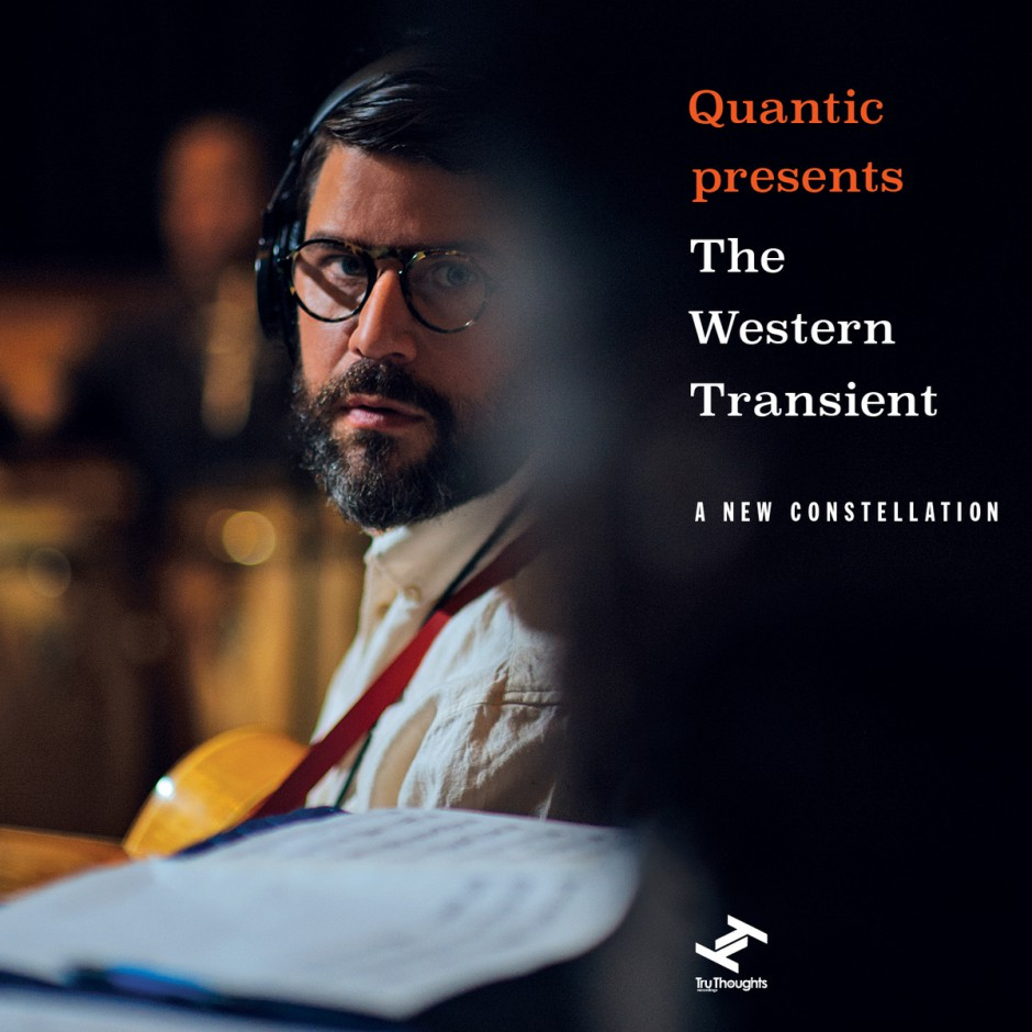 Quantic presents The Western Transient : A